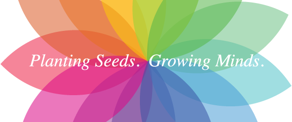 Planting Seeds. Growing Minds.